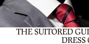 The Suitored Guide to Dress Codes 1